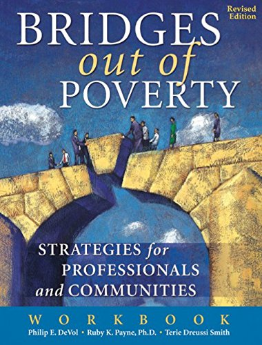 Bridges Out Of Poverty Workbook (Revised Edition) OUT OF PRINT (Bridges To Poverty)