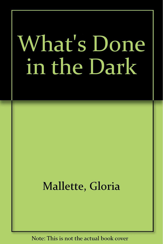 What's Done in the Dark pdf epub