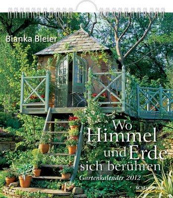 Wo Himmel und Erde sich berühren 2012 - Postkarten-Kalender mit 52 Gartenmotiven: Gartenkalender 2012