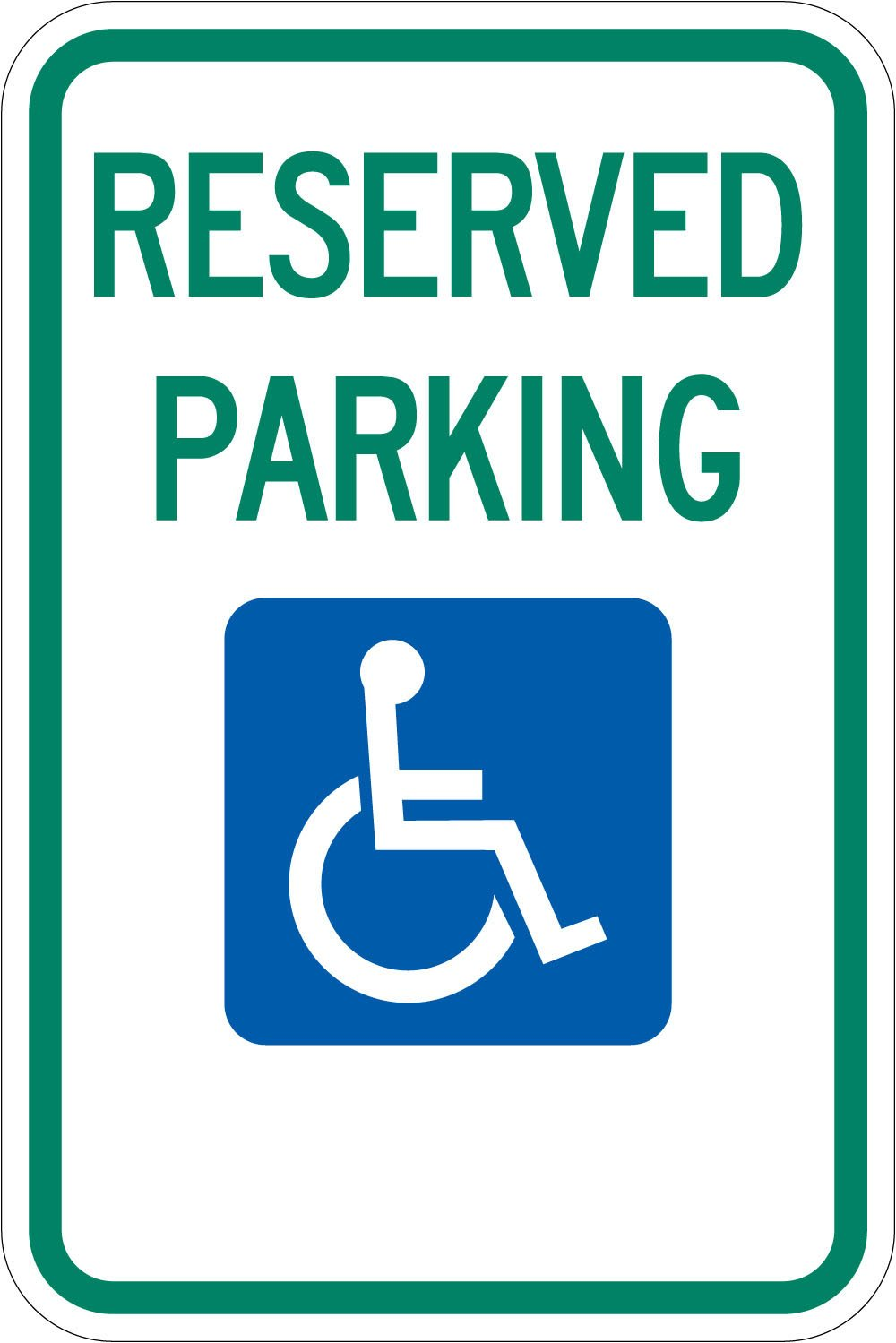 ''Reserved Parking'', Federal Handicap Parking Sign by SmartSign | 12'' x1 8'' 3M Engineer Grade Reflective Aluminum by SmartSign by Lyle