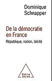 De la démocratie en France: République, nation, laïcité