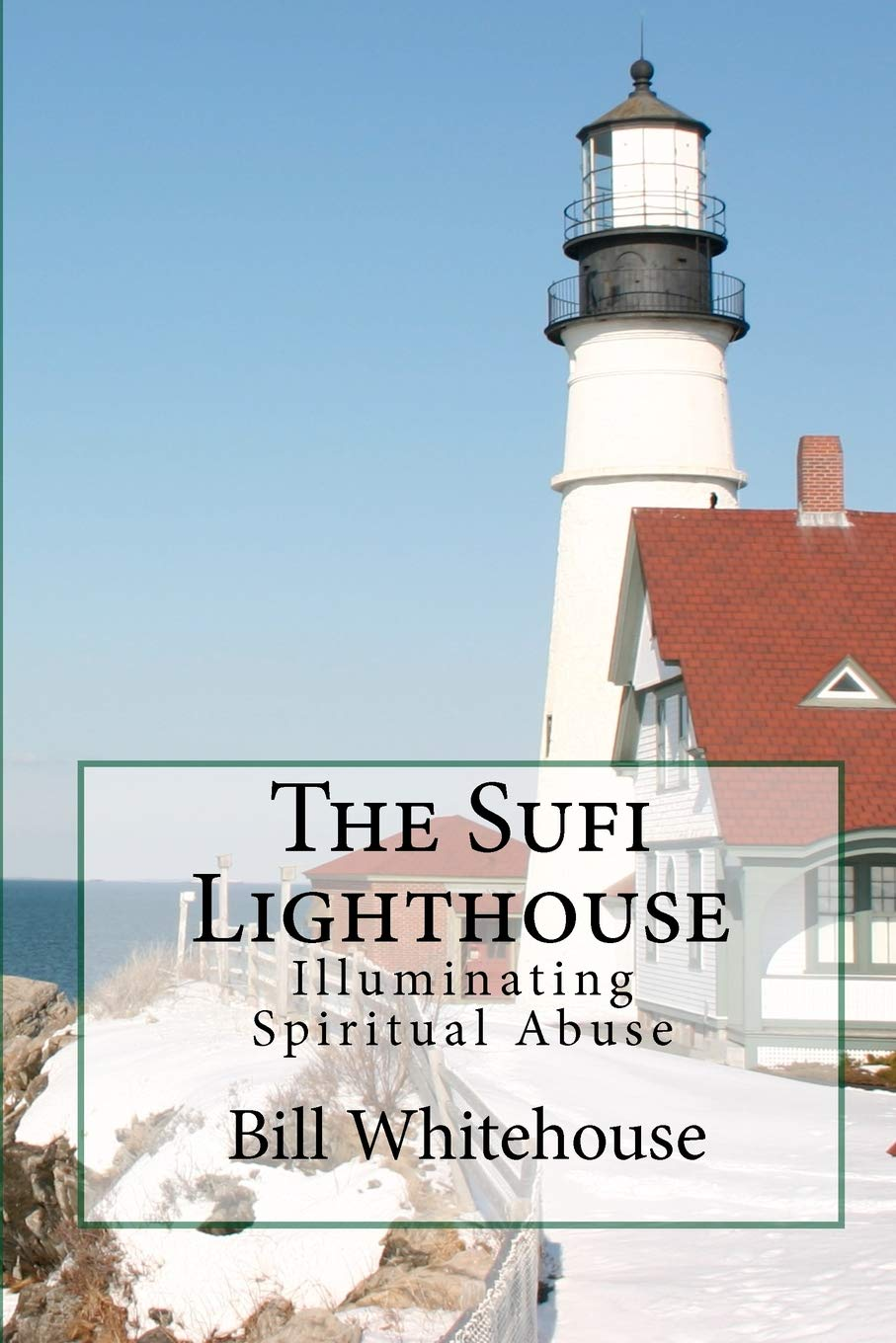 The Sufi Lighthouse: Illuminating Spiritual Abuse