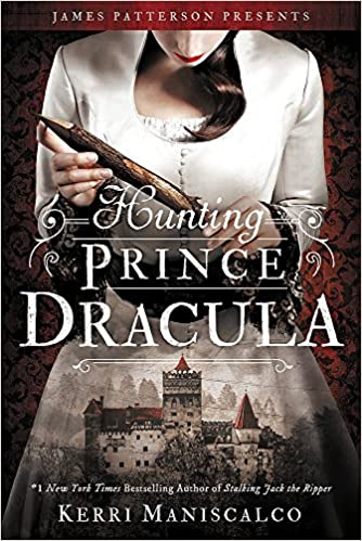 Hunting Prince Dracula (Stalking Jack the Ripper, #2) by Kerri Maniscalco
