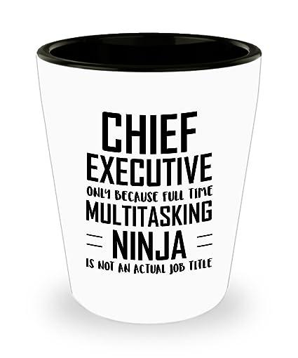 Amazon.com | Chief executive Shot Glass - Full Time ...