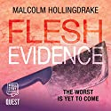 Flesh Evidence: DCI Bennett, Book 3 Audiobook by Malcolm Hollingdrake Narrated by Nicholas Camm