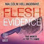 Flesh Evidence: DCI Bennett, Book 3 | Malcolm Hollingdrake