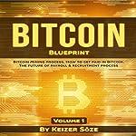 Bitcoin Blueprint   Keizer Söze
