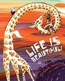 Life Is Beautiful!, Ana Eulate, 841561926X
