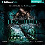 Fractured: Guards of the Shadowlands, Book 2 | Sarah Fine