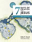 Seven Days of Prayer with Jesus, John F. Smed, 0986663158