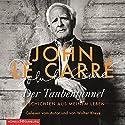 Der Taubentunnel: Geschichten aus meinem Leben Hörbuch von John le Carré Gesprochen von: Walter Kreye, John le Carré