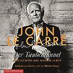 Der Taubentunnel: Geschichten aus meinem Leben   John le Carré