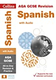 AQA GCSE Spanish All-in-One Revision and Practice (Collins GCSE Revision and Practice: New Curriculum)