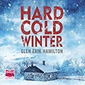 Hard Cold Winter: Van Shaw, Book 2 | Glen Erik Hamilton