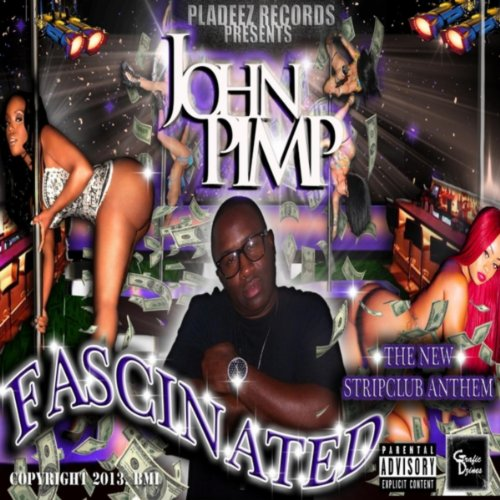 Amazon.com: Fascinated [Explicit]: John Pimp: MP3 Downloads