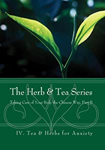Herbs & Tea (4) Tea & Herbs for Anxiety