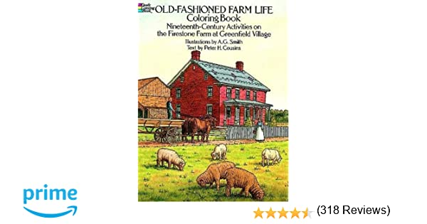 Old-Fashioned Farm Life Coloring Book: Nineteenth Century ...