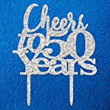 Cheers to 50 Years Cake Topper 50th Birthday,50th Wedding Anniversary Party Decorations Silver Pertlife