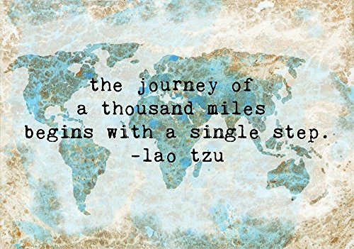 The Journey of a Thousand Miles Begins with a Single Step World Map Artwork Blue and Tan Wall Decor 8x10 Art Print ()