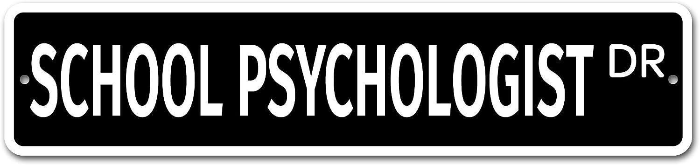 """Deerts 7362 SS School Psychologist 4"""" x 18"""" Novelty Street Sign Aluminum"""