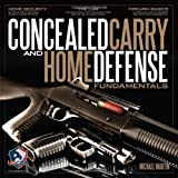 By Michael Martin Concealed Carry and Home Defense Fundamentals, USCCA Edition [Paperback]