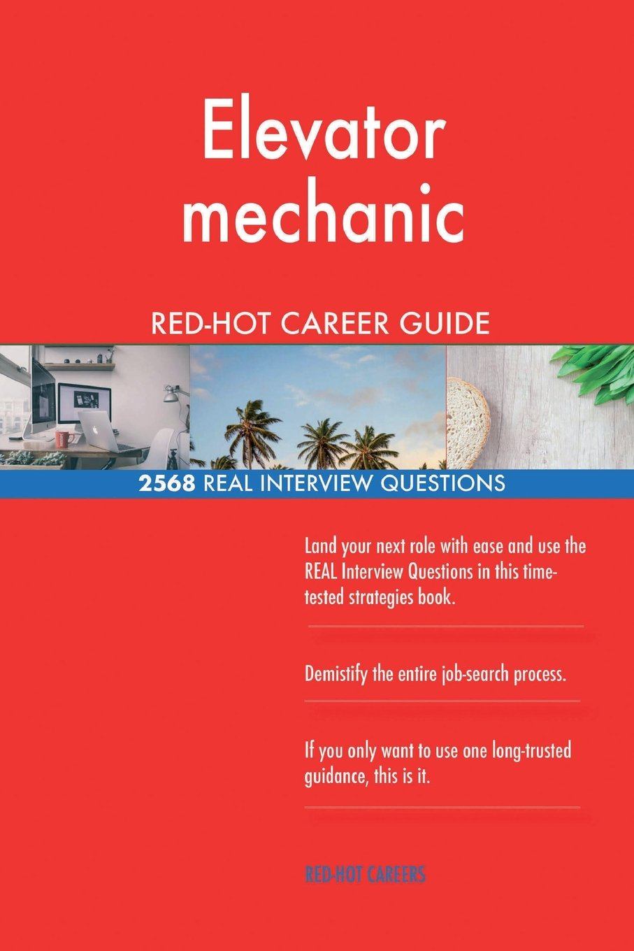 Elevator mechanic RED-HOT Career Guide