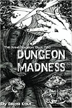 Book Dungeon Madness: The Divine Dungeon Book Two