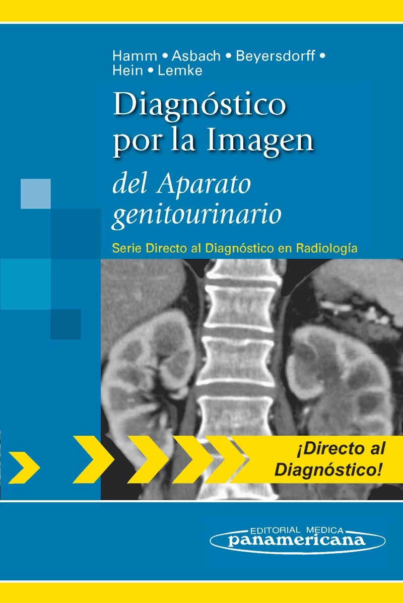 Diagnostico por la imagen del aparato genitourinario / Direct Diagnosis in Radiology: Urogenital Imaging (Directo Al Diagnostico En Radiologia / Direct Diagnosis in Radiology) (Spanish Edition) ebook