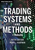 Trading Systems and Methods (Wiley Trading Series)