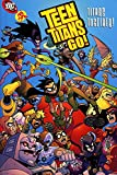 Teen Titans Go!: Titans Together, J. Torres and Mike Norton, 1401253679