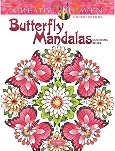 Amazon Creative Haven Butterfly Mandalas Coloring Book Adult 9780486813776 Jo Taylor Books