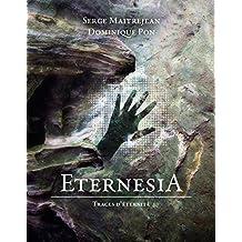 Eternesia: Traces d'éternité