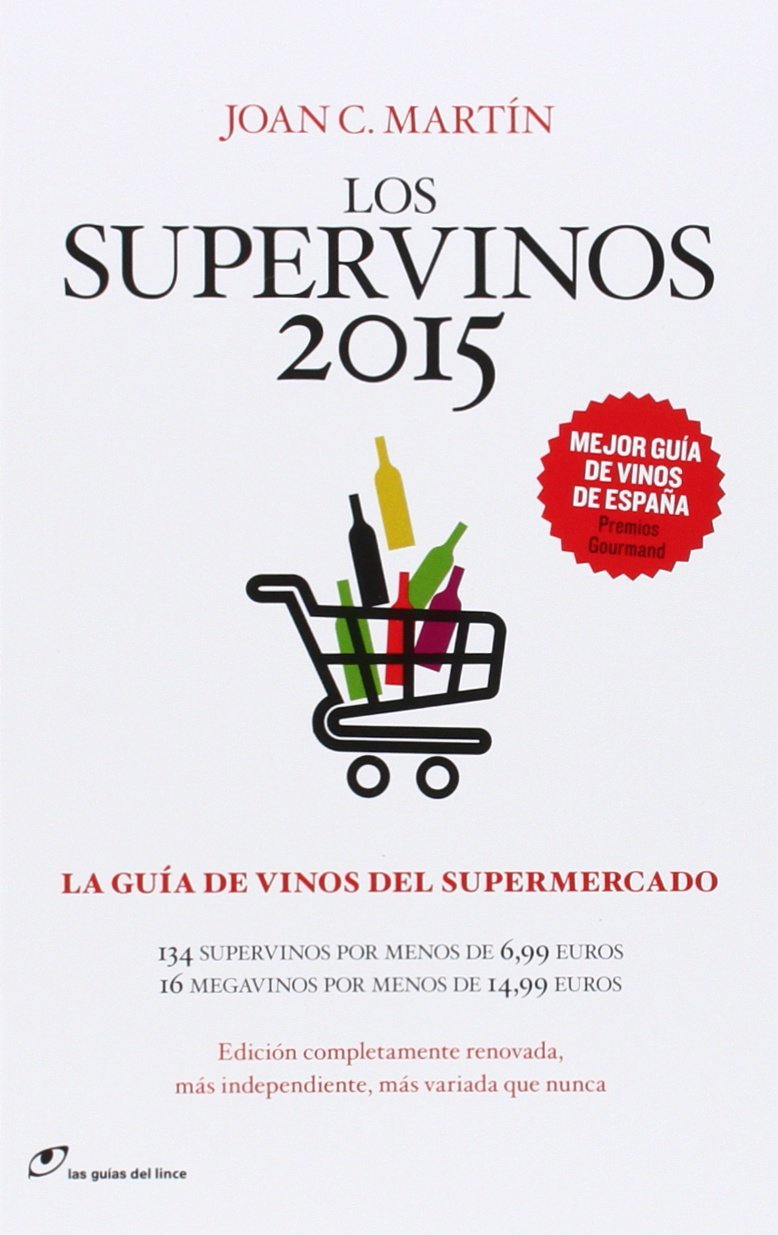 Los Supervinos 2015 Las guías del lince de Joan C. Martín 5 sep ...