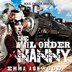 Mail Order Bride: The Mail Order Nanny