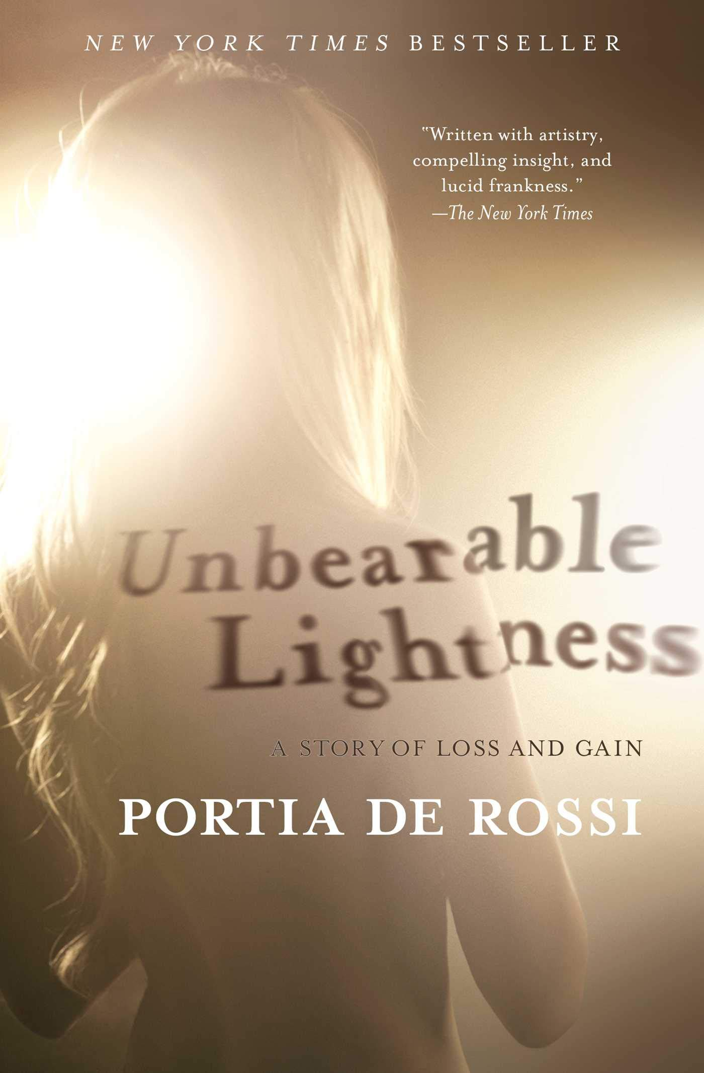 Unbearable Lightness: A Story Of Loss And Gain: Portia De Rossi:  9781439177792: Amazon.com: Books Pictures