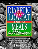 Diabetic Low-Fat and No-Fat Meals in Minutes (Juvenile Diabetes Foundation Library)