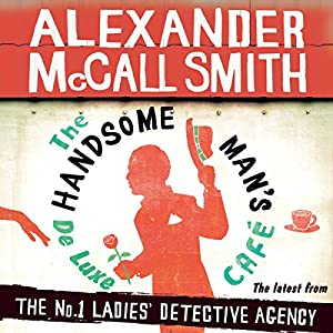 The Handsome Man's De Luxe Café Audiobook