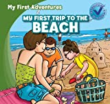 My First Trip to the Beach, Katie Kawa, 1433973081