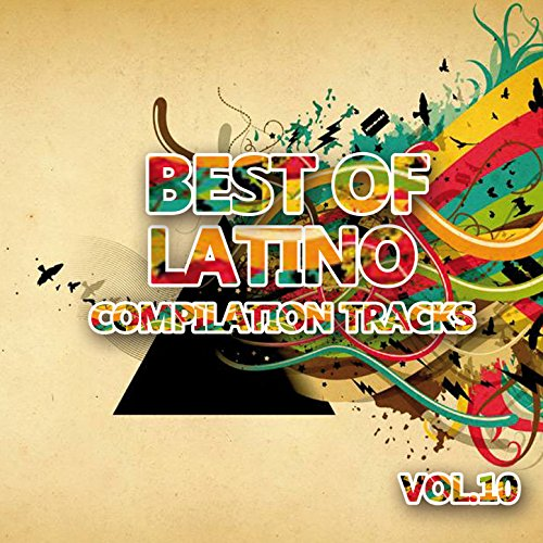 Best of Latino 10 (Compilation Tracks)