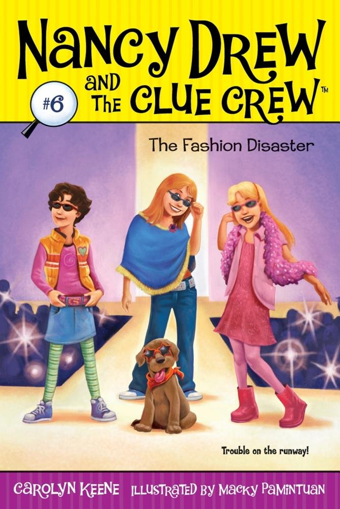 Read Online Fashion Disaster (Nancy Drew and the Clue Crew) PDF
