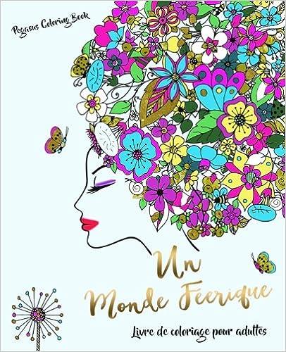 Telecharger Pdf Livre De Coloriage Pour Adultes Un Monde Feerique
