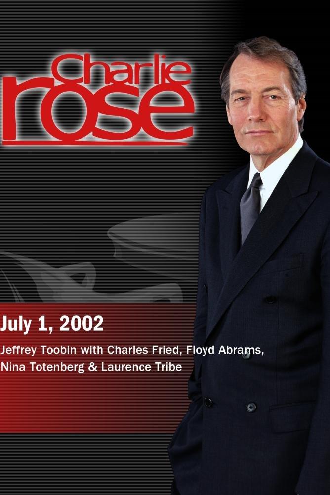 Jeffrey Toobin with Charles Fried, Floyd Abrams, Nina Totenberg & Laurence Tribe (July 1, 2002)