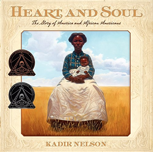 Search : Heart and Soul: The Story of America and African Americans (Coretta Scott King Award - Author Winner Title(s))