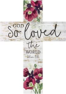 P. Graham Dunn So Loved The World Floral White Wash 8.5 x 12 Solid Pine Wood Wall Hanging Cross