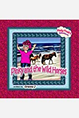 Pinky and the Wild Horses: Pinky Frink's Adventures by Granny J (2012-09-28) Mass Market Paperback
