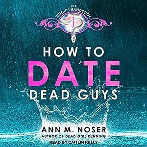 How to Date Dead Guys Audiobook