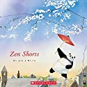 Zen Shorts Audiobook by Jon J. Muth Narrated by David Pittu
