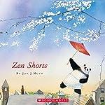 Zen Shorts | Jon J. Muth
