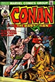 Conan the Barbarian: The Temptress in the Tower of Flame! (Vol. 1, No. 34, January 1974)