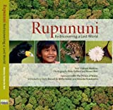 img - for Rupununi Rediscovering a Lost World book / textbook / text book